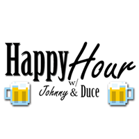 Happy Hour with Johnny & Duce